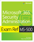 Exam Ref Ms-500 Microsoft 365 Security Administration Cover Image