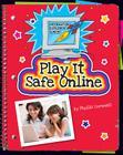 Play It Safe Online (Information Explorer Junior) Cover Image