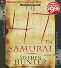 The 47th Samurai (Bob Lee Swagger Novels #4) Cover Image