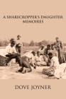 A Sharecropper's Daughter: Memories Cover Image