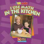 I Use Math in the Kitchen Cover Image
