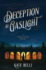 Deception by Gaslight: A Gilded Gotham Mystery Cover Image