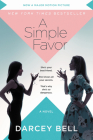A Simple Favor [Movie Tie-in]: A Novel Cover Image