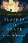 Flashes of Grace: 33 Encounters with God Cover Image