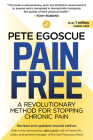 Pain Free (Revised and Updated Second Edition): A Revolutionary Method for Stopping Chronic Pain Cover Image