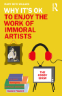 Why It's Ok to Enjoy the Work of Immoral Artists Cover Image