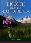 Thoughts From the Mount of Blessing Original BIG Print Edition: (Thoughts From the Mount of Blessing for Adventist Home, for Country living people, a Cover Image
