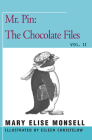 Mr. Pin: The Chocolate Files Cover Image