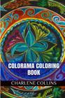 Colorama Coloring Book: Colorama Adult Coloring Book Cover Image