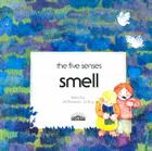 Smell (Five Senses) Cover Image