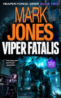 Viper Fatalis: An Action-Packed High-Tech Spy Thriller Cover Image