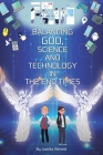 Balancing God, Science, and Technology in the End Times Cover Image