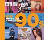 100 Best-selling Albums of the 90s Cover Image