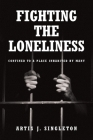Fighting the Loneliness: Confined to a Place Inhabited by Many Cover Image