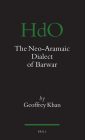 The Neo-Aramaic Dialect of Barwar (Handbook of Oriental Studies: Section 1; The Near and Middle East #96) Cover Image