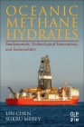 Oceanic Methane Hydrates: Fundamentals, Technological Innovations, and Sustainability Cover Image