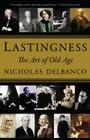 Lastingness: The Art of Old Age Cover Image