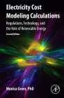 Electricity Cost Modeling Calculations: Regulations, Technology, and the Role of Renewable Energy Cover Image