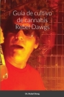 Guía de cultivo de cannabis Rebel Dawgs Cover Image