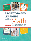 Project-Based Learning in the Math Classroom Cover Image
