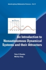 An Introduction to Nonautonomous Dynamical Systems and Their Attractors (Interdisciplinary Mathematical Sciences #21) Cover Image