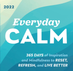 2022 Everyday Calm Boxed Calendar: 365 Days of Inspiration and Mindfulness to Reset, Refresh, and Live Better Cover Image