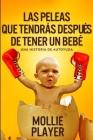 Las peleas que tendrás después de tener un bebé: Edición de Letra Grande Cover Image