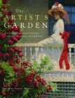 The Artist's Garden: American Impressionism and the Garden Movement Cover Image