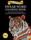 Swear Word Coloring Book: The Jungle Adult Coloring Book featured with Sweary Words & Animals Cover Image