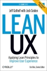 Lean UX: Applying Lean Principles to Improve User Experience Cover Image