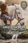 Gold Rush Bride Caroline Cover Image