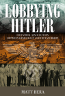 Lobbying Hitler: Industrial Associations Between Democracy and Dictatorship Cover Image