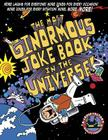 The Most Ginormous Joke Book in the Universe!: More Laughs for Everyone! More Jokes for Every Occasion! More Jokes for Every Situation! More, More, More! Cover Image
