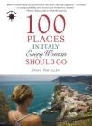 100 Places in Italy Every Woman Should Go Cover Image