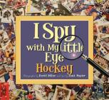I Spy with My Little Eye Hockey Cover Image