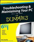 Troubleshooting and Maintaining Your PC All-in-One Desk Reference For Dummies Cover Image