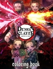 Demon Slayer Coloring Book: Beatiful Anime And Manga Illustrations To Color For Kids And Teenagers Cover Image