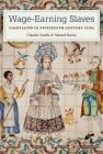 Wage-Earning Slaves: Coartación in Nineteenth-Century Cuba Cover Image