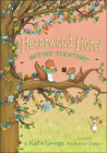 Better Together (Heartwood Hotel) Cover Image