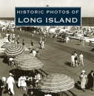 Historic Photos of Long Island Cover Image