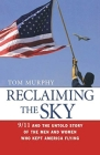 Reclaiming the Sky: 9/11 and the Untold Story of the Men and Women Who Kept America Flying Cover Image