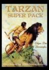 Tarzan Super Pack: Tarzan of the Apes, The Return Of Tarzan, The Beasts of Tarzan, The Son of Tarzan, Tarzan and the Jewels of Opar, Jung Cover Image