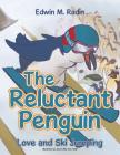 The Reluctant Penguin: Love and Ski Jumping Cover Image