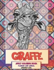 Adult Coloring Book Flowers and Animal Advanced Level - Giraffe Cover Image