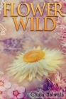 Flower Wild Cover Image