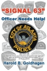 Signal 63: Officer Needs Help! Cover Image