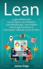 Lean: La guía definitiva para Lean Six Sigma, Lean Enterprise y Lean Manufacturing + Lean Analytics: la forma ágil de constr Cover Image