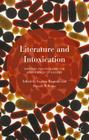 Literature and Intoxication: Writing, Politics and the Experience of Excess Cover Image