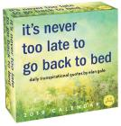 Unspirational 2019 Day-to-Day Calendar: it's never too late to go back to bed Cover Image