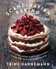Scandinavian Baking: Sweet and Savory Cakes and Bakes, for Bright Days and Cozy Nights Cover Image